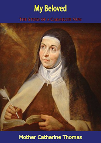My Beloved: The Story of a Carmelite Nun