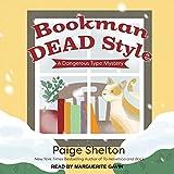 Bookman Dead Style (A Dangerous Type Mystery)