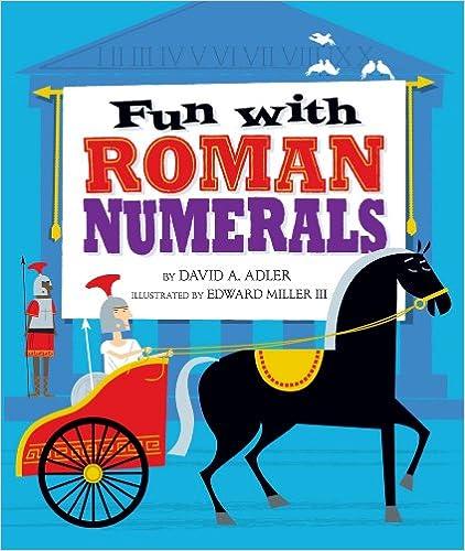Téléchargement gratuit ebook et pdfFun with Roman Numerals (Littérature Française) DJVU by David A. Adler