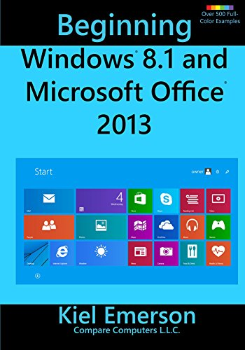 Beginning Windows 8.1 and Microsoft Office 2013 Pdf