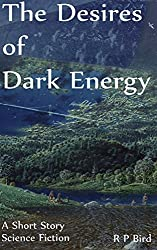 The Desires of Dark Energy