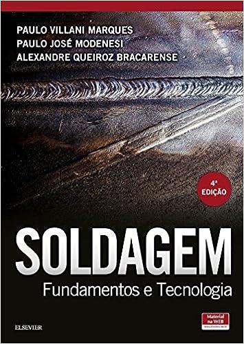 Livro soldagem fundamentos e tecnologia pdf
