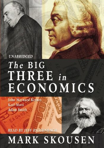 The Big Three in Economics: Adam Smith, Karl Marx, and John Maynard Keynes (Library Edition) by Blackstone Audiobooks