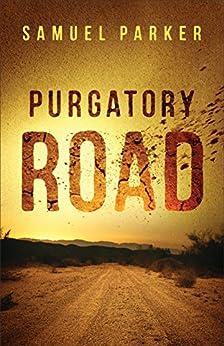 Purgatory Road by [Parker, Samuel]
