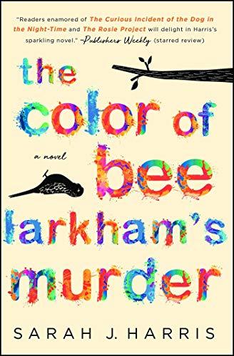 The Color of Bee Larkham's Murder: A Novel]()
