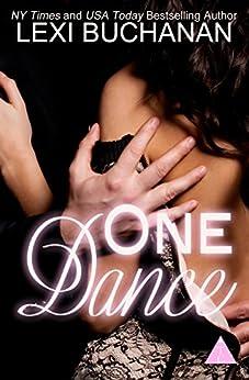 One Dance (English Edition) de [Buchanan, Lexi, The Club Book Series]