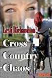 Cross Country Chaos, Lesli Richardson, 1606012835