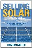 Selling Solar, Damian Miller, 1849712107