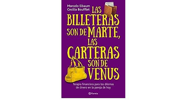 Amazon.com: Las billeteras son de Marte y las carteras son de Venus (Spanish Edition) eBook: Marcelo Elbaum, Cecilia Boufflet: Kindle Store