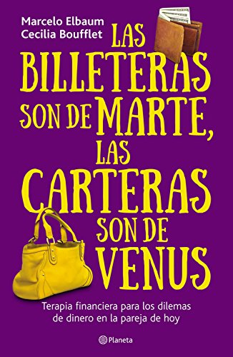 Las billeteras son de Marte y las carteras son de Venus (Spanish Edition) by