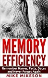 memory efficiency remember names facts dates and never forget again memory guide memory tips memory techniques memory brain training senior how to improve your memory in just 30 days
