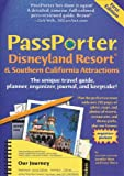 Passporter Disneyland Resort & Southern California Attractions: The Unique Travel Guide, Planner, Organizer, Journal, and Keepsake! (Passporter ... & Southern California Attractions (Spir)