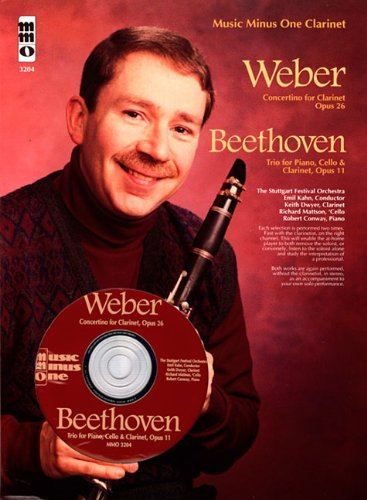 Weber - Concertino Op. 26 & Beethoven - Trio for Piano, Cello & Clarinet, Op. 11: Music Minus One Clarinet