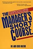 The Manager's Short Course, Bill Holton and Cher Holton, 0471551678