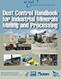 img - for Dust Control Handbook for Industrial Minerals Mining and Processing book / textbook / text book