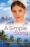 Simple Song, A: A Novel