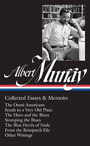 Image of Albert Murray: Collected Essays & Memoirs