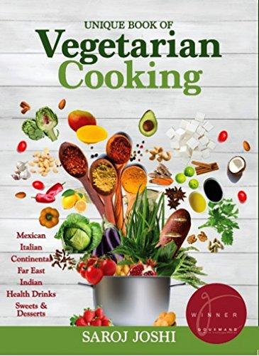 Unique book of Vegetarian Cooking by Saroj Joshi