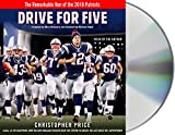 Kyпить Drive for Five: The Remarkable Run of the 2016 Patriots на Amazon.com