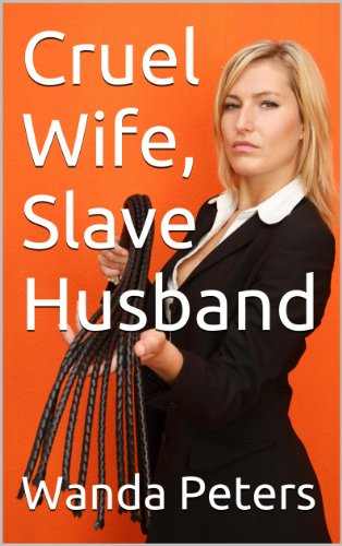 Husband Slave To Wife