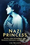 Nazi Princess, Jim Wilson, 0752461141