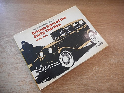 British Cars of the Early Thirties 1930-1934 (Olyslager Auto Library)