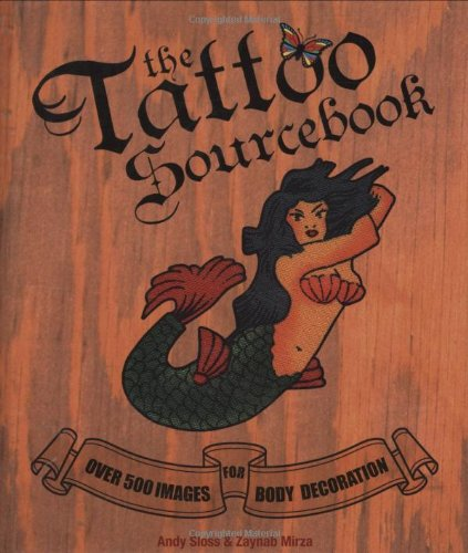 Read Online The Tattoo Sourcebook: Over 500 Images for Body Decoration pdf