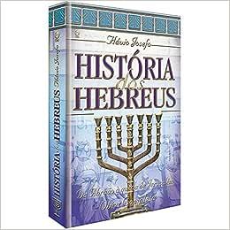 História dos Hebreus. Obra Completa - 9788526306417