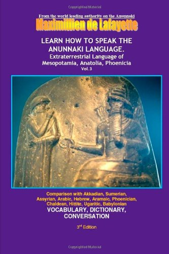 Learn How To Speak The Anunnaki Language. Vol. 3 by lulu.com