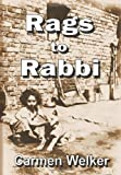 Rags to Rabbi, Carmen Welker, 193491603X