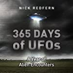 365 Days of UFOs: A Year of Alien Encounters | Nick Redfern