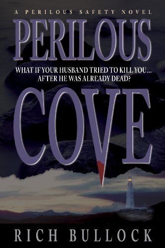 Perilous Cove (Perilous Safety Series Book 1) by [Bullock, Rich]