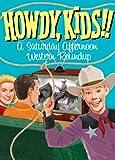 Howdy Kids! A S