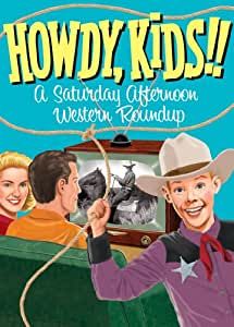 Howdy Kids! A Saturday Afternoon Western Roundup