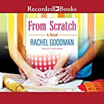 From Scratch | Rachel Goodman