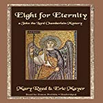 Eight for Eternity: A John the Lord Chamberlain Mystery | Mary Reed,Eric Mayer