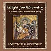 Eight for Eternity: A John the Lord Chamberlain Mystery | Mary Reed, Eric Mayer