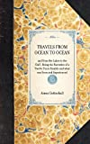 Travels from Ocean to Ocean 1882, Amos Gottschall, 1429004487