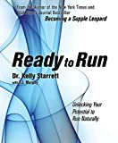 Ready to Run, Kelly Starrett and T. J. Murphy, 1628600098
