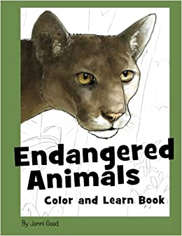 Endangered Animals Color And Learn Book: The Coloring Book For Kids Who Love Endangered Animals PDF Descargar