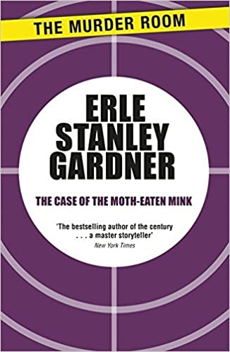 Book The Case of the Moth-Eaten Mink (Perry Mason) by Erle Stanley Gardner (2014-03-14)