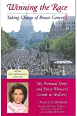 Winning the Race: My Personal Story and Every Womans Guide to Wellness Paperback