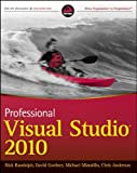 Professional Visual Studio 2010, Nick Randolph and David Gardner, 0470548657