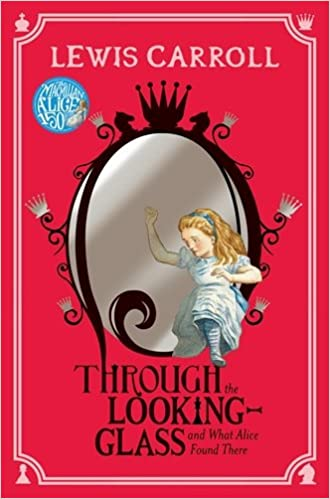 Book Through the Looking-Glass: And What Alice Found There