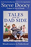 img - for Tales from the Dad Side: Misadventures in Fatherhood book / textbook / text book