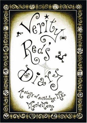 Verity Reds Diary: A Story of Surviving M.E. Maria Mann