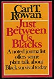 img - for Just Between Us Blacks book / textbook / text book