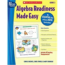 Algebra Readiness Made Easy: An Essential Part of Every Math Curriculum: Grade 3