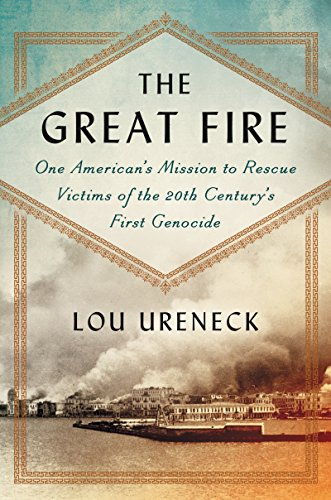Smyrna, September 1922: One American's Mission to Rescue Victims of the 20th Century's First Genocide cover