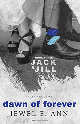 Download Dawn of Forever (Jack & Jill) (Volume 3) pdf epub
